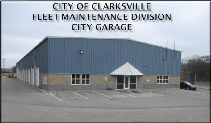 City of Clarksville Fleet Maintenance Division City Garage